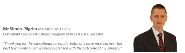 Simon Pilgrim Private Consultant Oncoplastic Breast Surgeon Leicester